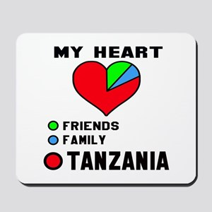 My Heart Friends, Family and Tanzania Mousepad