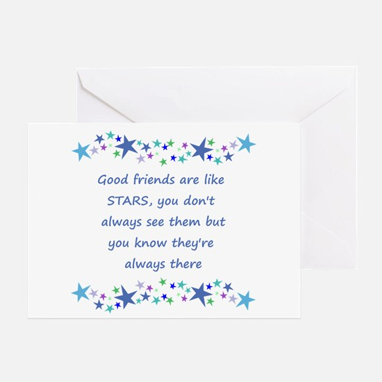 Good Friends Are Like Stars Greeting Cards