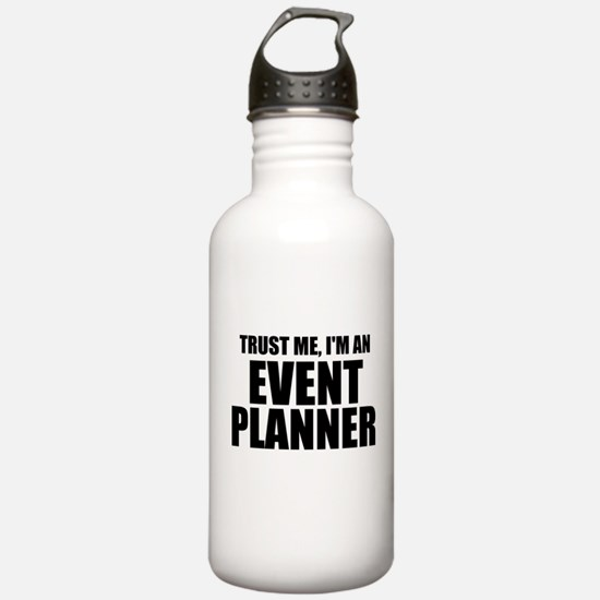 Trust Me, I'm An Event Planner Water Bottle