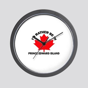 I'd Rather Be in Prince Edwar Wall Clock
