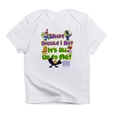 What Should I Be? Infant T-Shirt