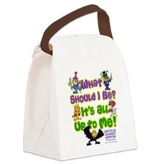 What Should I Be? Canvas Lunch Bag