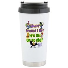 What Should I Be? Travel Mug