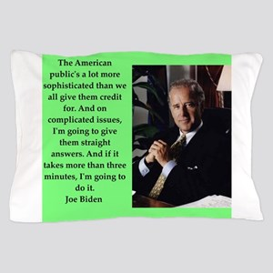 joe biden quote Pillow Case