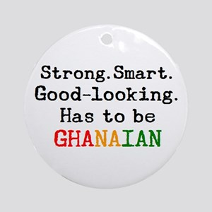 be ghanaian Round Ornament