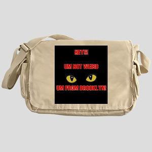 UM NOT WEIRD, UM FROM BROOKLYN, EYE Messenger Bag