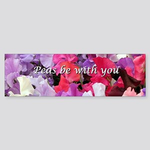 Peas be with you sweet peas Bumper Sticker