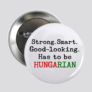 """be hungarian 2.25"""" Button"""