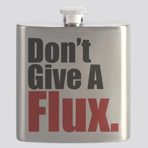 Don't Give A Flux Flask