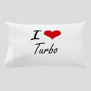I Love TURBO Pillow Case