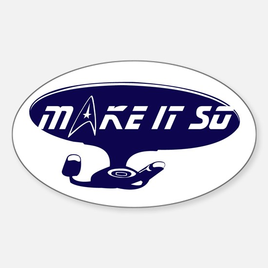 Make It So... Decal