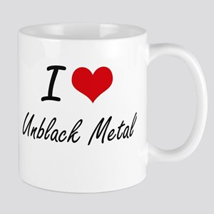 I Love UNBLACK METAL Mugs