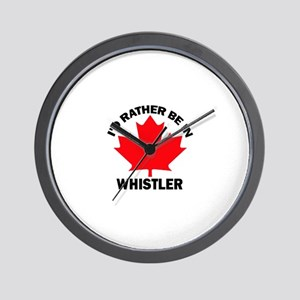 I'd Rather Be in Whistler Wall Clock