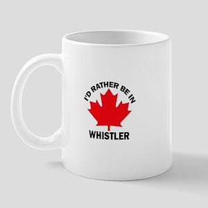 I'd Rather Be in Whistler Mug