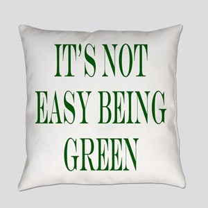 its not easy being green Everyday Pillow