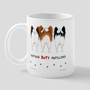 Nothin' Butt Papillons Mug