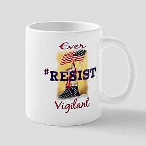 Ever Vigilant #RESIST Mugs