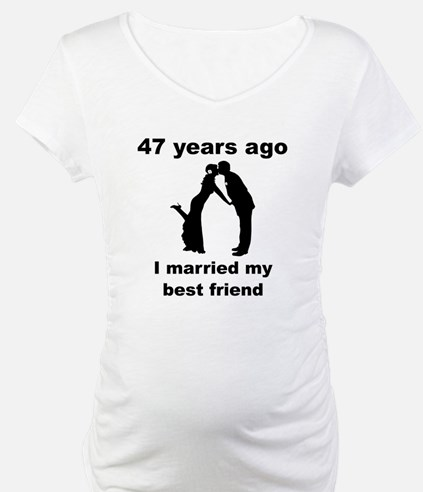 47 Years Ago I Married My Best Friend Shirt