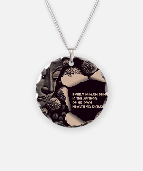 Buddha Every Human Being is  Necklace