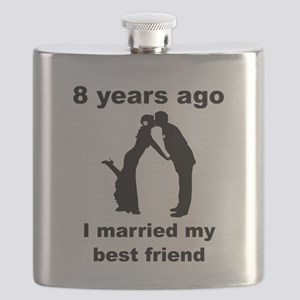 8 Years Ago I Married My Best Friend Flask