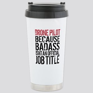 Badass Drone Pilot Stainless Steel Travel Mug