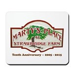 Marty's Place Tenth Anniversary Mousepad
