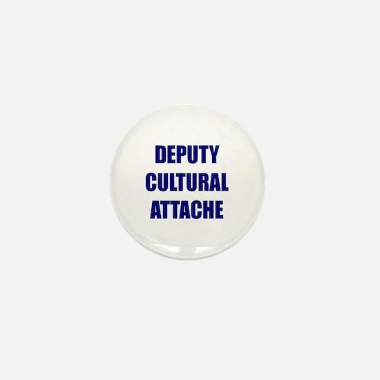 Deputy Cultural Attache Mini Button