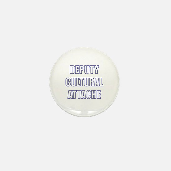 Deputy Cultural Attache Mini Button