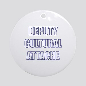 Deputy Cultural Attache Ornament (Round)