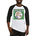Pizza Fella Baseball Jersey