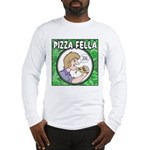 Pizza Fella Long Sleeve T-Shirt
