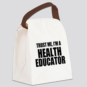 Trust Me, I'm A Health Educator Canvas Lunch Bag