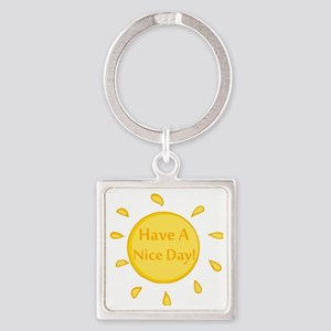 Have A Nice Day Square Keychain