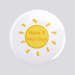 Have A Nice Day Button