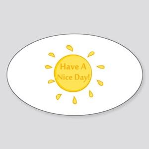 Have A Nice Day Sticker (Oval)