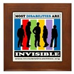 Most Disabilities Are Invisible Framed Tile