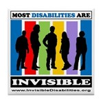 Most Disabilities Are Invisible Tile Coaster