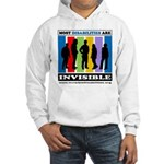Most Disabilities Are Invisible Hooded Sweatshirt