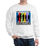 Most Disabilities Are Invisible Sweatshirt