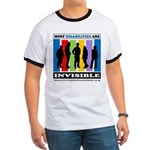 Most Disabilities Are Invisible Ringer T T-Shirt