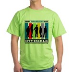 Most Disabilities Are Invisible Green T-Shirt