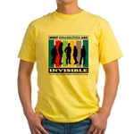 Most Disabilities Are Invisible Yellow T-Shirt