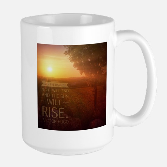 The Sun Will Rise Large Mug