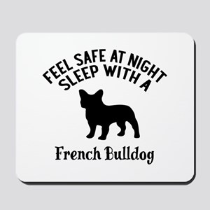 Sleep With French bull Dog Designs Mousepad
