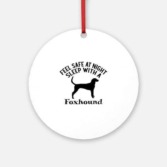 Sleep With Foxhound Dog Designs Round Ornament