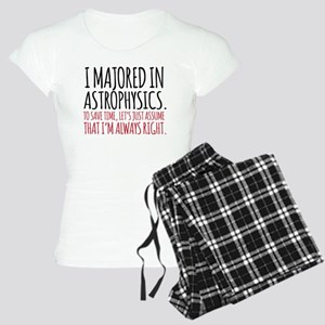 Majored in astrophysics Women's Light Pajamas