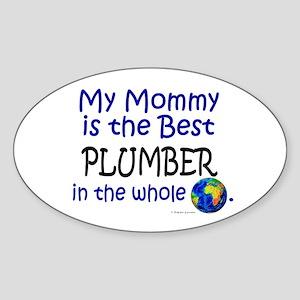 Best Plumber In The World (Mommy) Oval Sticker