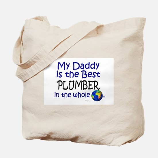 Best Plumber In The World (Daddy) Tote Bag