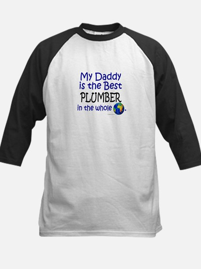 Best Plumber In The World (Daddy) Kids Baseball Je