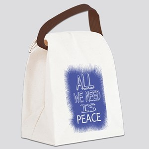 ALL WE NEED IS PEACE Canvas Lunch Bag